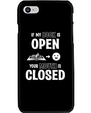 IF MY BOOK IS OPEN YOUR MOUTH IS CLOSED Phone Case thumbnail