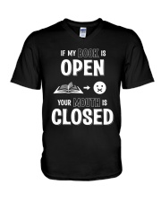 IF MY BOOK IS OPEN YOUR MOUTH IS CLOSED V-Neck T-Shirt thumbnail