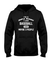 Baseball - I'm A Simple Woman Hooded Sweatshirt thumbnail