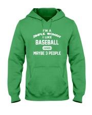 Baseball - I'm A Simple Woman Hooded Sweatshirt front