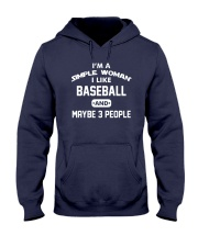 Baseball - I'm A Simple Woman Hooded Sweatshirt thumbnail