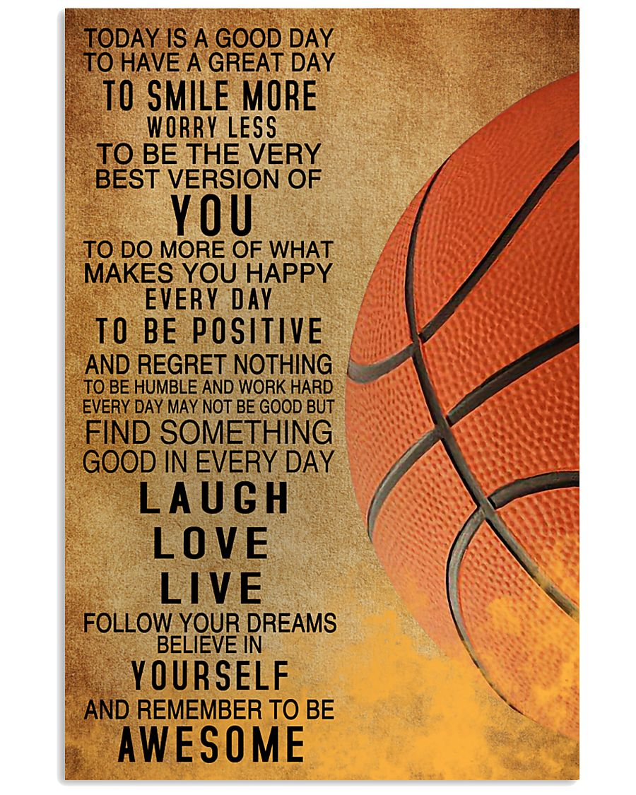 Basketball Today Is A Good Day 11x17 Poster
