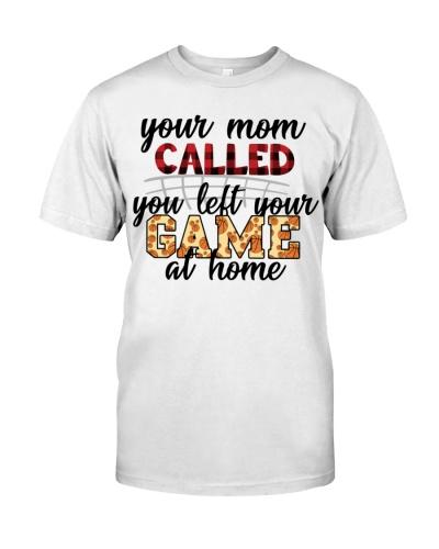 Basketball  Your Mom Called