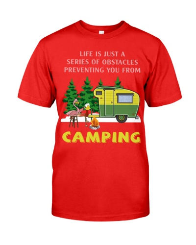 Camping Life Is Just A Series Of Obstacles