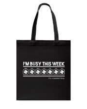 Baseball I'm Busy This Week Tote Bag thumbnail