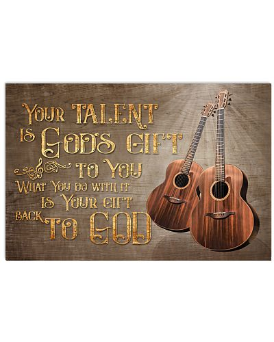 Guitars Your Talent Is God's Gift Poster