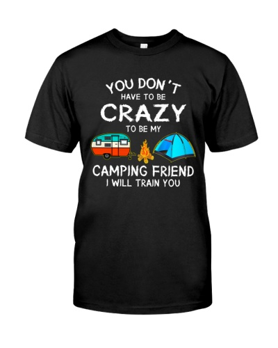 Camping - You Don't Have To Be Crazy