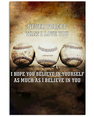Baseball - Never forget that I love you