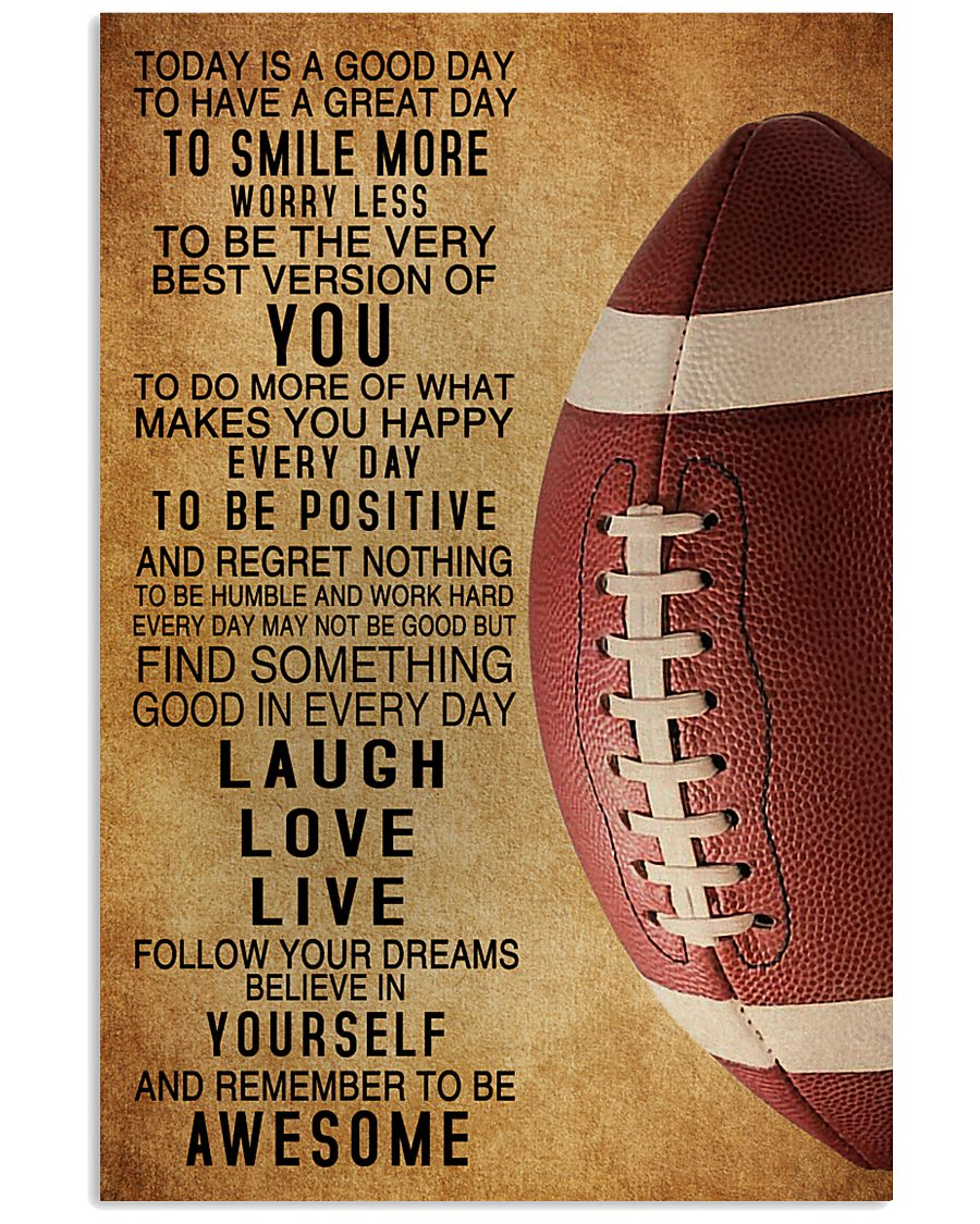 Football Today Is A Good Day 11x17 Poster