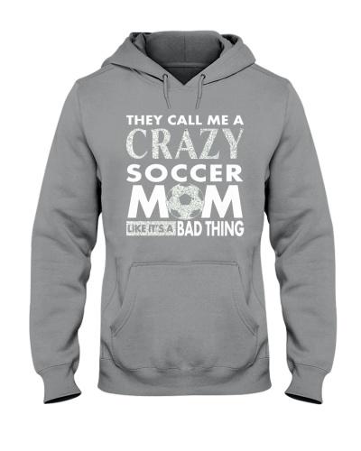 they call me a crazy soccer mom