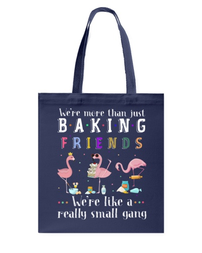 We're More Than Just Baking Friends