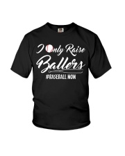 Baseball- I only raise ballers Youth T-Shirt thumbnail