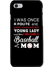 I Was Once A Polite And Baseball  Phone Case thumbnail
