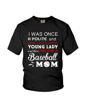 I Was Once A Polite And Baseball  Youth T-Shirt thumbnail