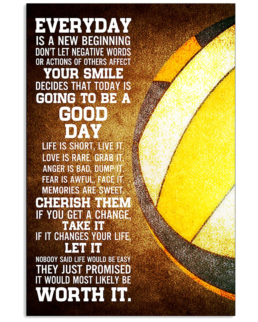 Volleyball Everyday Is A New Beginning 11x17 Poster