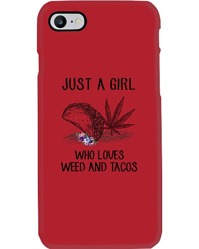 A Girl Loves Weed And Tacos