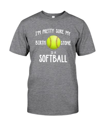 I'm pretty sure my birth stone is a softball