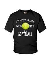 I'm pretty sure my birth stone is a softball Youth T-Shirt thumbnail
