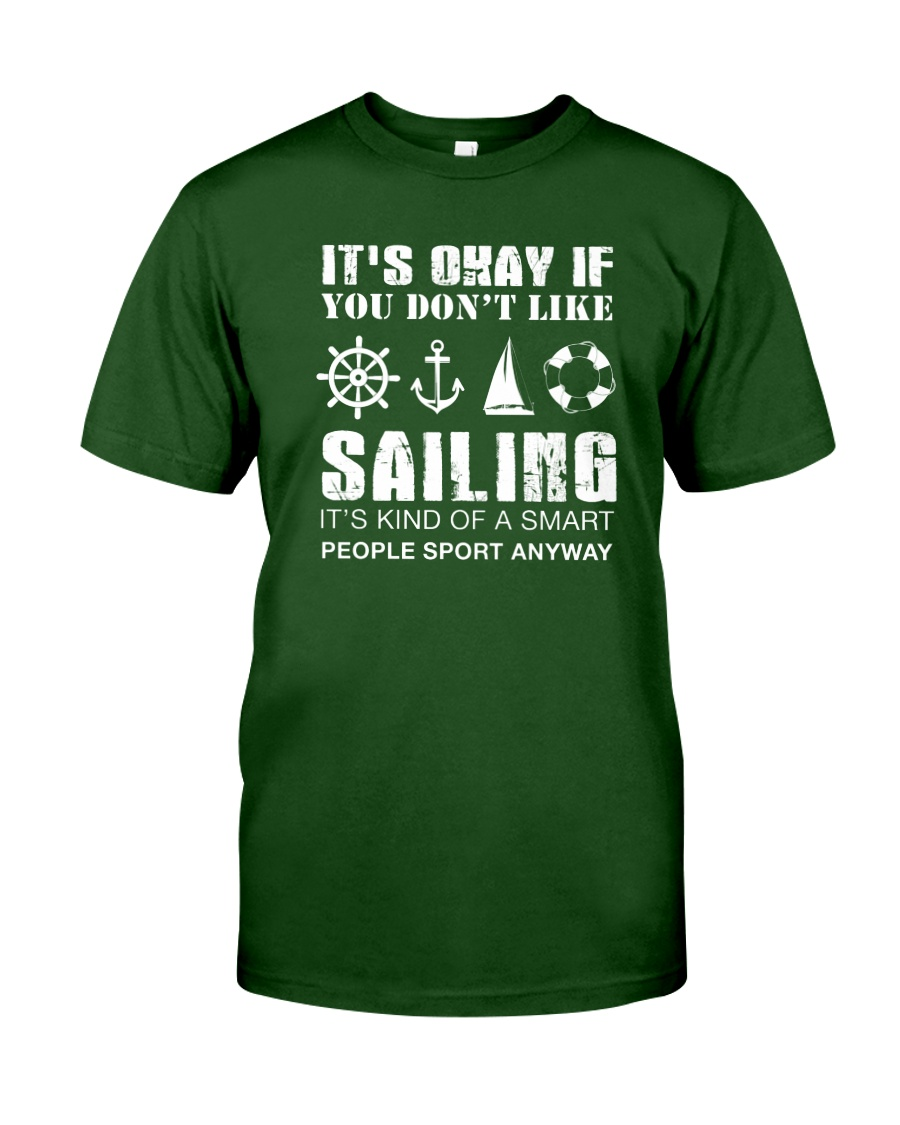 Sailing Sport Anyway Classic T-Shirt
