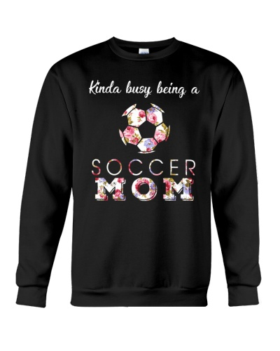 Kinda Busy Being A Soccer Mom