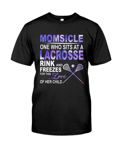 Momsicle One Who Sits At A Lacrosse Rink