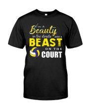 I'm A Beaury In The Streets Volleyball Classic T-Shirt thumbnail