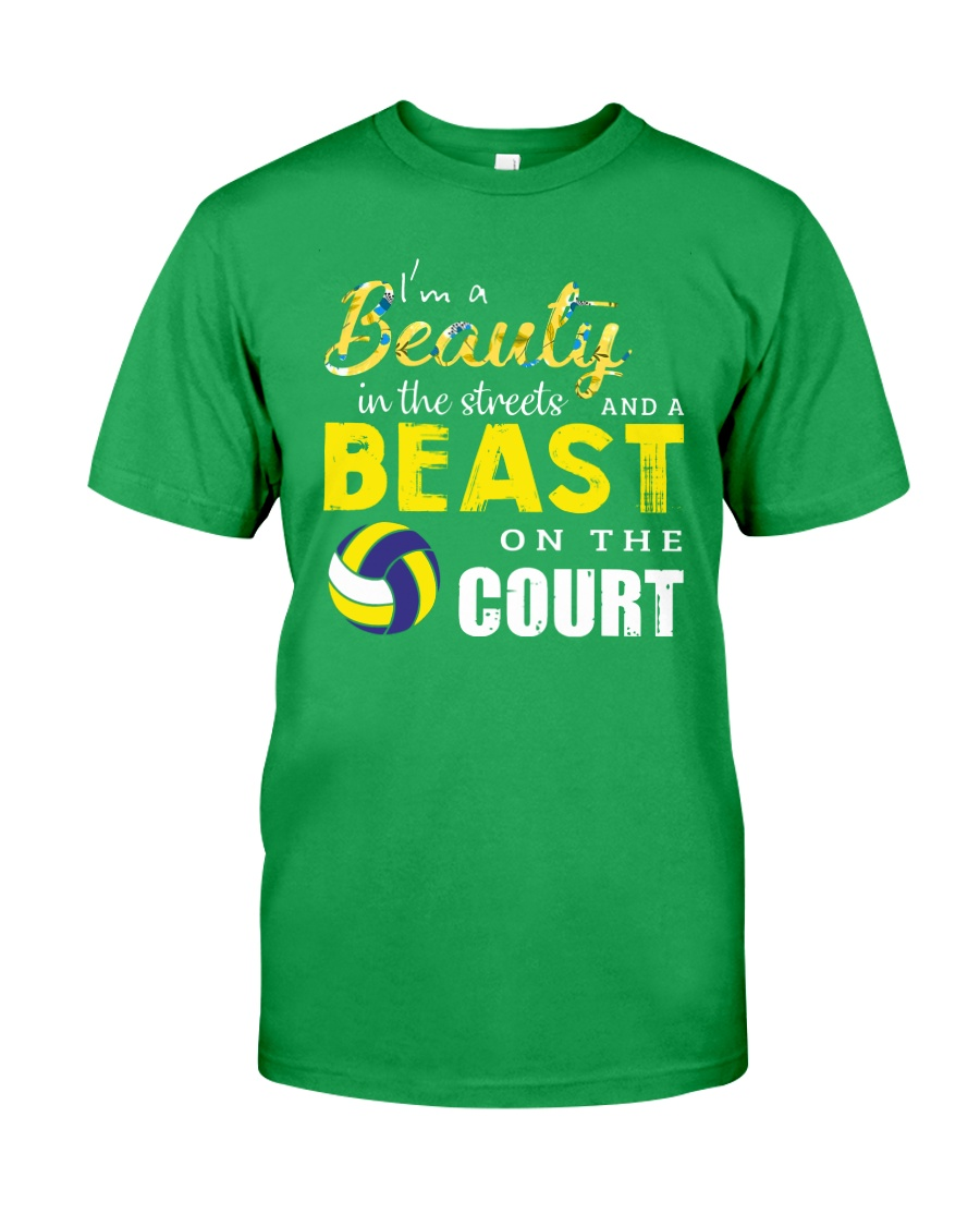 I'm A Beaury In The Streets Volleyball Classic T-Shirt