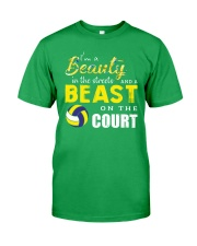 I'm A Beaury In The Streets Volleyball Classic T-Shirt front