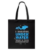 Scuba Diving - I Breathe Under Water Tote Bag thumbnail