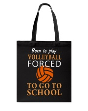 Born To Play By Volleyball Tote Bag thumbnail
