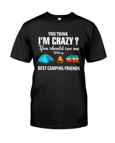 You Should See Me With My Best Camping Friends