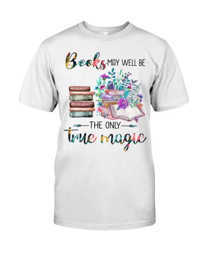 Books May Weel Be The Only True Magic