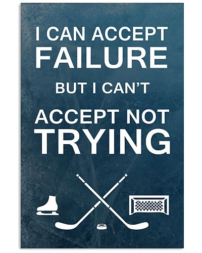 Hockey -I can accept failure