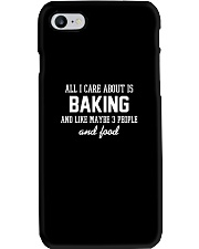 All I care about is baking Phone Case thumbnail