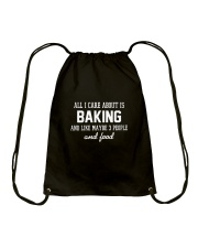All I care about is baking Drawstring Bag thumbnail