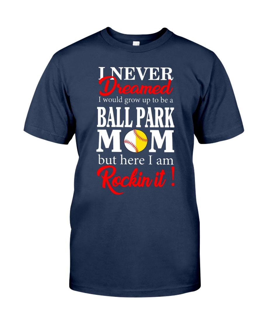 I'M A BALLPARK MOM Classic T-Shirt