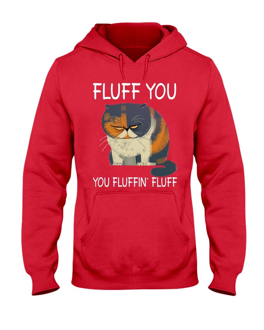 Cats--Fluff You Hooded Sweatshirt