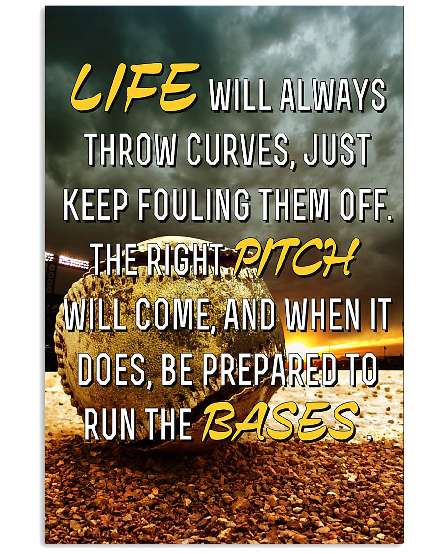 Baseball - Life Will Always Throw Curves 11x17 Poster