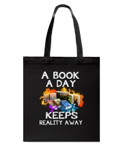 A book A day keeps reality away Tote Bag thumbnail