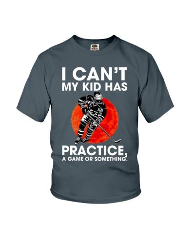 Hockey I Can't My Kid Has Prac