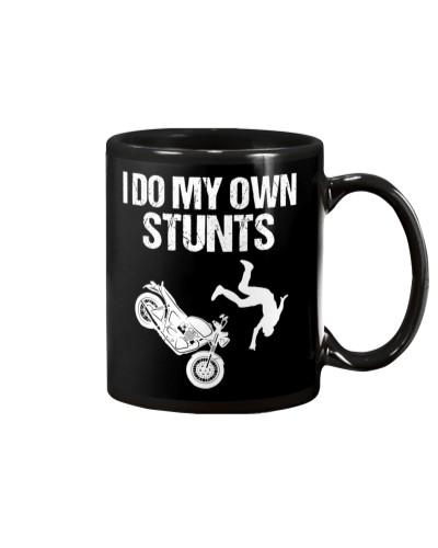Motorcycle I Do My Own Stunts