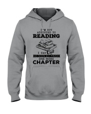 I Can Quit As Soon As I Finish One More Chapter Hooded Sweatshirt thumbnail