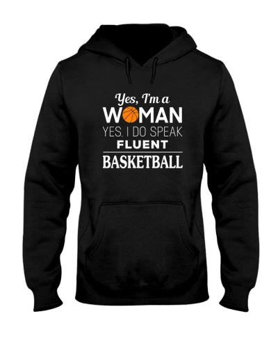 Basketball Yes I Am A Woman