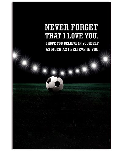 Soccer - Never forget that I love you