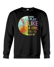 I Know I Play Soft Like A Girl Crewneck Sweatshirt thumbnail
