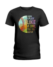 I Know I Play Soft Like A Girl Ladies T-Shirt tile