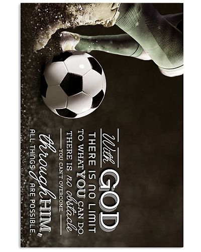 Soccer With God There Is No Limit