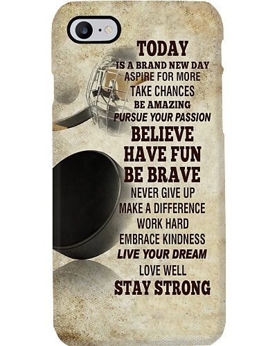 Hockey Today Is A Brand New Day Phone Case