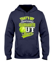 That's my awesome granddaughter out there  Hooded Sweatshirt thumbnail