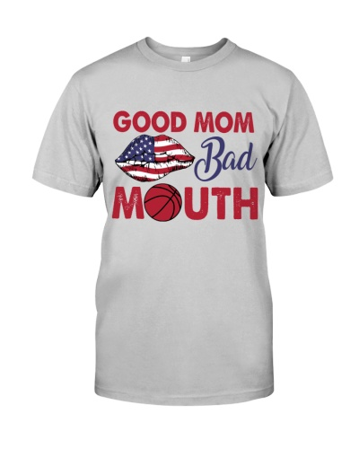 Basketball Good Mom Bad Mouth